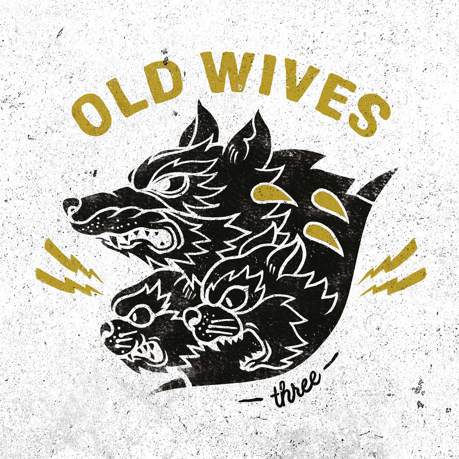 Three - Old Wives