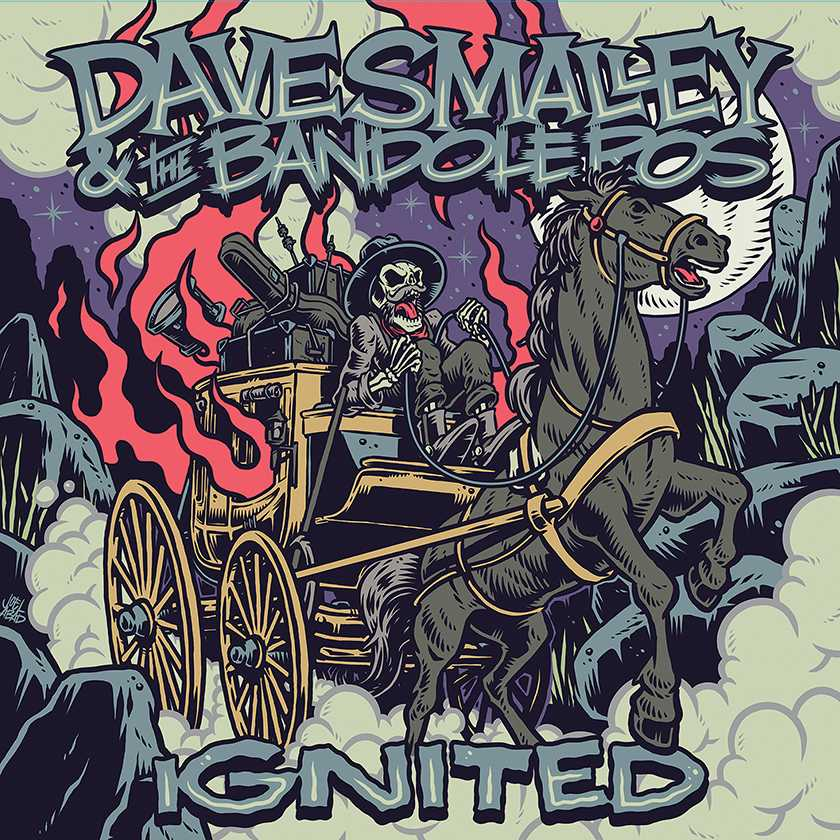 Ignited - Dave Smalley & The Bandoleros