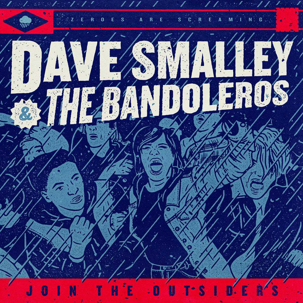 Join The Outsiders - Dave Smalley & The Bandoleros